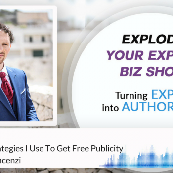 Episode #114 The 7 FREE Strategies I Use To Get Free Publicity