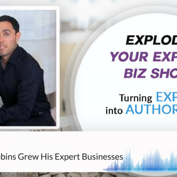 Episode #115 How Jairek Robbins Grew His Expert Businesses