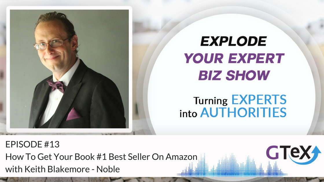 Episode #13 How To Get Your Book #1 Best Seller On Amazon