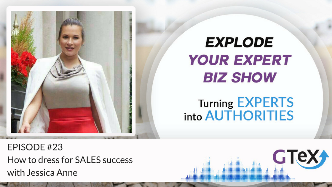 Episode #23 How to dress for SALES success with Jessica Anne