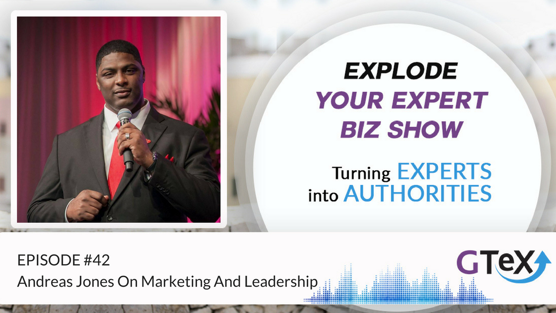 Episode #42 Andreas Jones On Marketing And Leadership