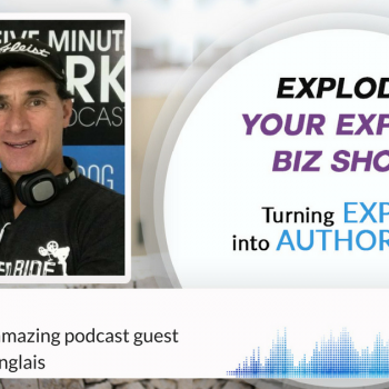 Episode #47 How to be an amazing podcast guest with Dennis Langlais