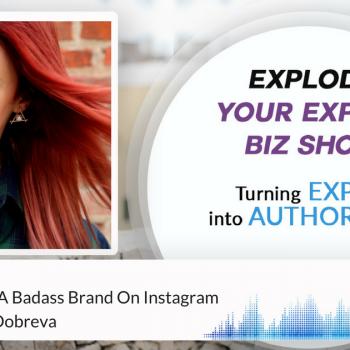 Episode #53 How To Create A Badass Brand On Instagram with Desislava Dobreva
