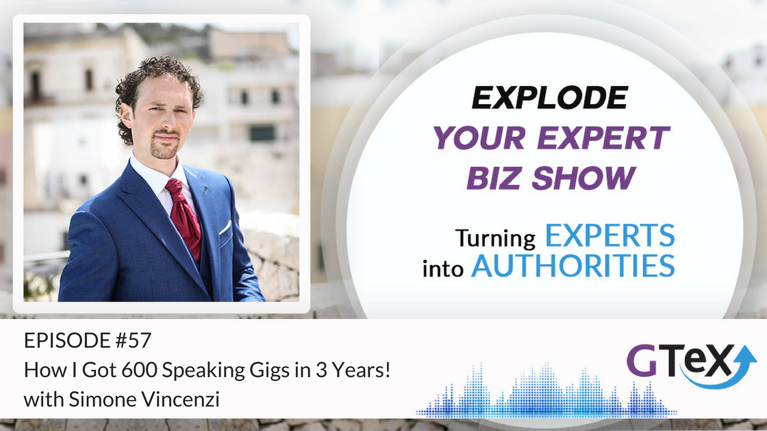 Episode #57 How I Got 600 Speaking Gigs in 3 Years!