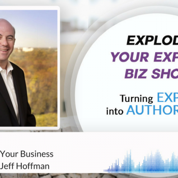 Episode #71 How To SCALE Your Business with Billionaire Jeff Hoffman