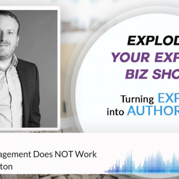 Episode #77 Why Time Management Does NOT Work with Mark Sephton