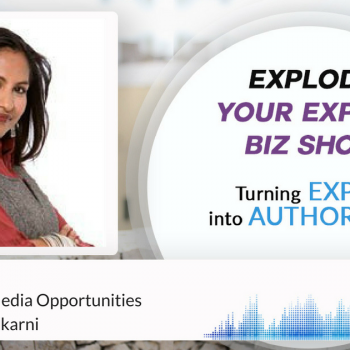 Episode #83 How To Land Media Opportunities with Geeta Nadkarni