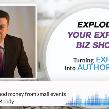 Episode #85 How to make good money from small events with Matthew Moody