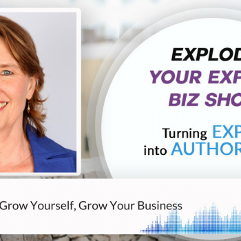 Episode #131 BE the leader: Grow yourself, Grow your business, with Riana Avis