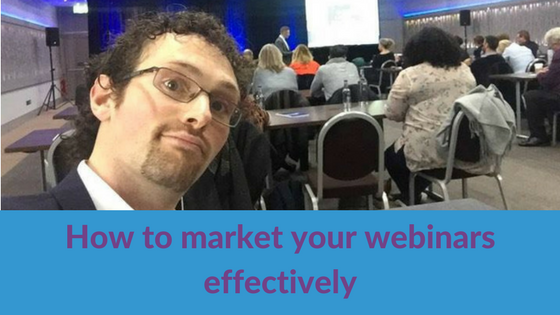How to market your webinars effectively