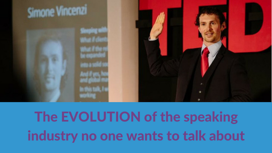 The EVOLUTION of the speaking industry no one wants to talk about