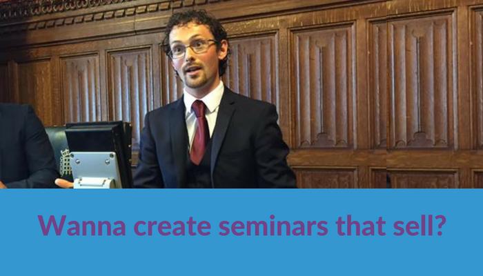 Wanna create seminars that sell