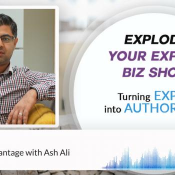 Episode #142 The Unfair Advantage with Ash Ali