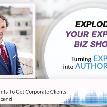 Episode #168 How To Use Events To Get Corporate Clients