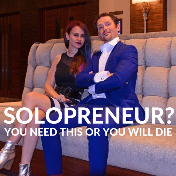 Solopreneur? You need this or you will die.