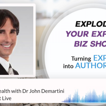 Episode #185 How to build wealth with Dr John Demartini from The Secret Live