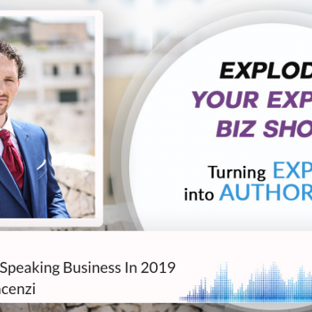 Episode #187 How To Build A Speaking Business In 2019 with Simone Vincenzi