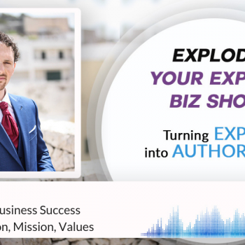 Episode # 190: Session 1- Your Mission, Vision and Values - Your Road To Business Success