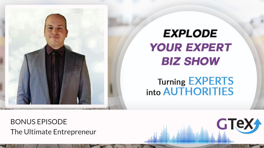 Bonus Episode: The Ultimate Entrepreneur