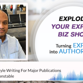 Episode #202 Building a Lifestyle Writing For Major Publications with Kimanzi Constable