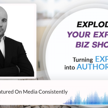 Episode #214 How To Get Featured On Media Consistently With Adam Cox