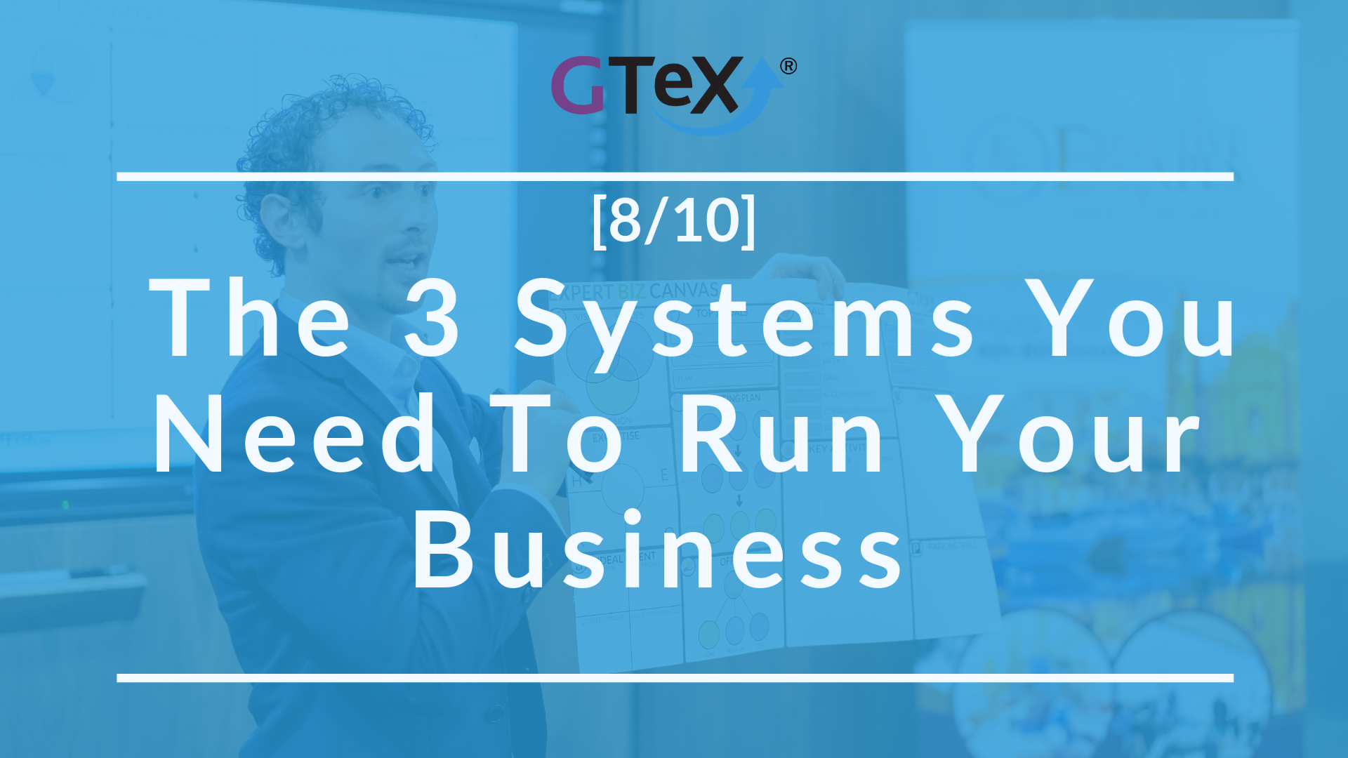 [8/10] The 3 Systems You Need To Run Your Business