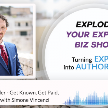 Episode #256 The Profile Builder - Get Known, Get Paid, Make an Impact
