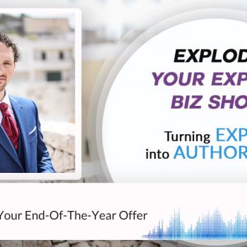 Episode #260 How To Create Your End-Of-The-Year Offer