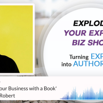 Episode #276 How to Build Your Business with a Book' with Na'ima B. Robert