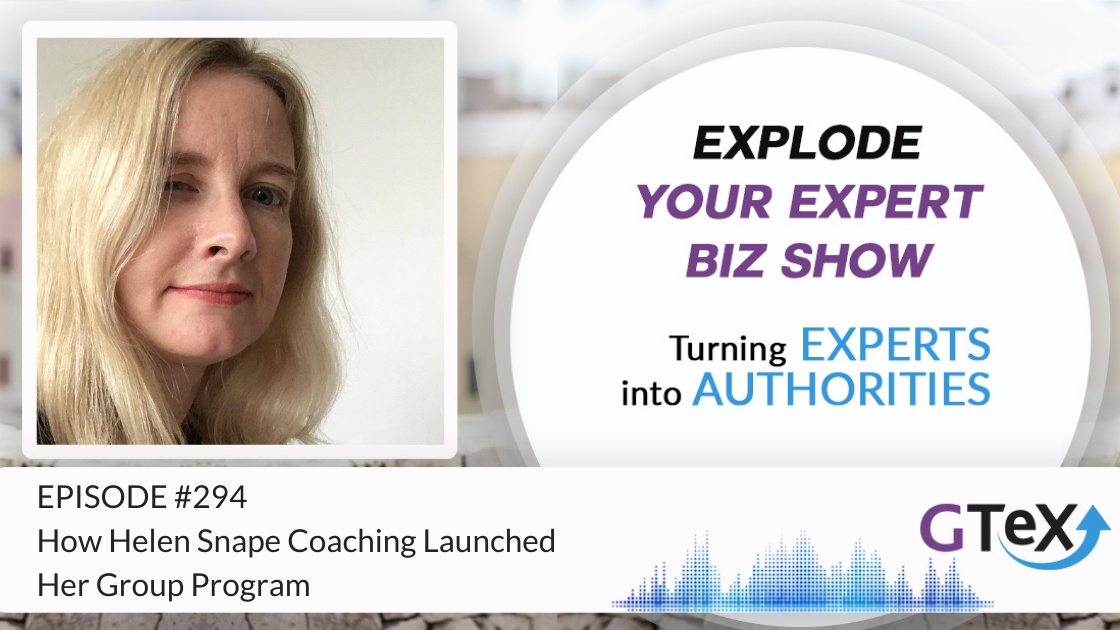 Episode #294 How Helen Snape Coaching Launched Her Group Program