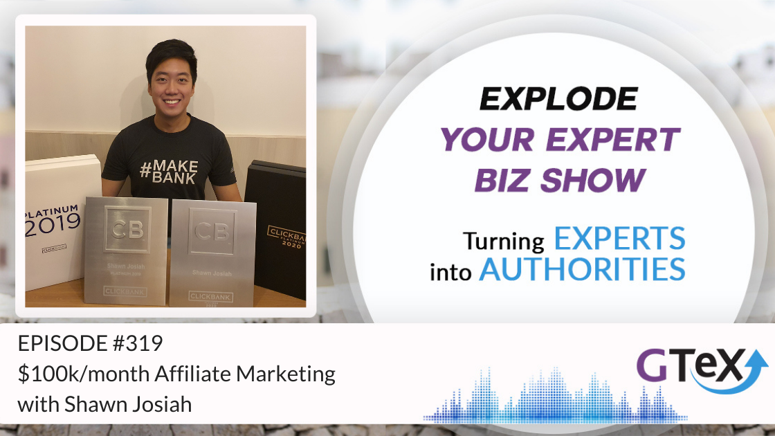 Episode #319 $100k/month Affiliate Marketing With Shawn Josiah