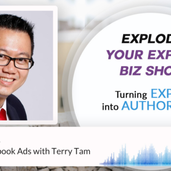 Episode #321 Crushing Facebook Ads with Terry Tam