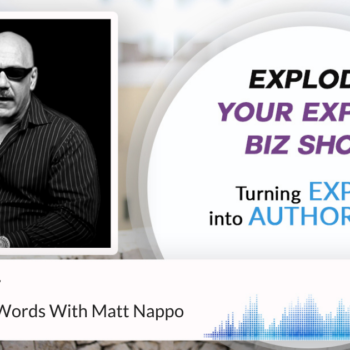 Episode #327 The Power Of Words With Matt Nappo