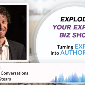 Episode #332 Effective Sales Conversations with Anthony Stears