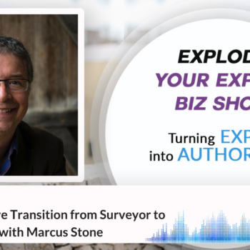 A Transformative Transition from Surveyor to Personal Coach with Marcus Stone